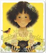 Sunshine on My Shoulders (A Simply Nature Book)