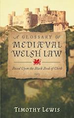 A Glossary of Mediæval Welsh Law: Based Upon the Black Book of Chirk (1913)