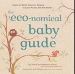 Eco-nomical Baby Guide: Down-to-Earth Ways Parents to Save