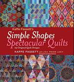 Kaffe Fassett's Simple Shapes Spectacular Quilts: 23 Designs