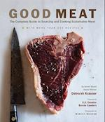Good Meat: Complete Guide to Sourcing and Cooking Sustainable Mea