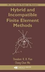 Hybrid and Incompatible Finite Element Methods (Modern Mechanics and Mathematics)