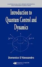 Introduction to Quantum Control and Dynamics (Chapman & Hall/CRC Applied Mathematics & Nonlinear Science)