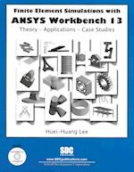 Finite Element Simulations With Ansys Workbench 13 af Huei-huang Lee