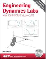 Engineering Dynamics Labs with SOLIDWORKS Motion af Huei-huang Lee