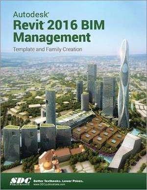 Autodesk Revit 2016 BIM Management (ASCENT)