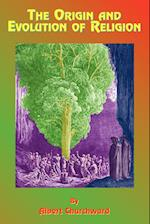 The Origin and Evolution of Religion