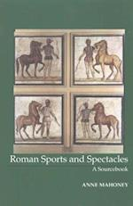 Roman Sports and Spectacles (The Focus Classical Sources)