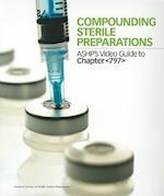 Compounding Sterile Preparations