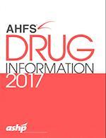AHFS Drug Information 2017 (AHFS Drug Information)