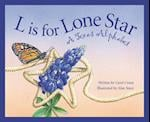 L Is for Lone Star (Discover America State By State. Alphabet Series)