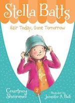 Hair Today, Gone Tomorrow (Stella Batts)