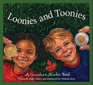 Loonies and Toonies