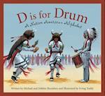 D Is for Drum (Alphabet Books)