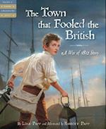 The Town that Fooled the British (Tales of Young Americans)