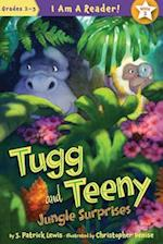 Tugg and Teeny Jungle Surprises (I Am a Reader)