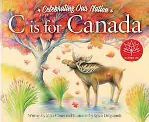 Bog, hardback C Is for Canada af Michael Ulmer
