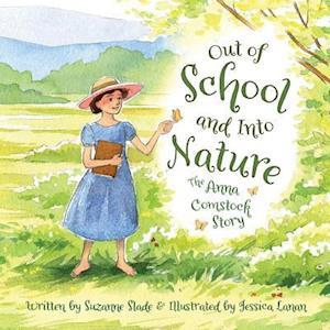 Bog, hardback Out of School and into Nature af Suzanne Slade