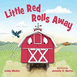 Bog, hardback Little Red Rolls Away af Linda Whalen