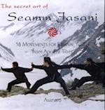 The Secret Art of Seamm-Jasani