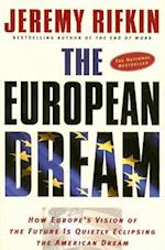 The European Dream af Jeremy Rifkin