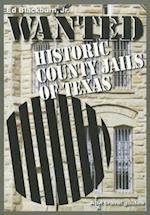 Wanted (Clayton Wheat Williams Texas Life Series)