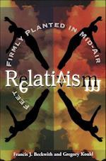 Relativism af Gregory Koukl