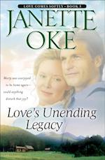 Love's Unending Legacy (Love Comes Softly Book #5) (Love Comes Softly)