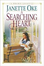 Searching Heart (Prairie Legacy Book #2) (PRAIRIE LEGACY)