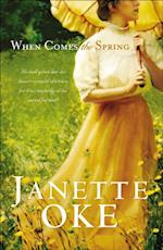 When Comes the Spring (Canadian West Book #2) (Canadian West)