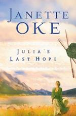 Julia's Last Hope (Women of the West Book #2) (Women of the West)