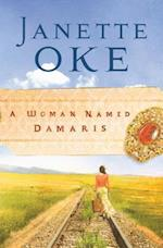 Woman Named Damaris (Women of the West Book #4) (Women of the West)