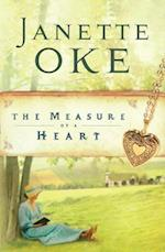 Measure of a Heart (Women of the West Book #6) (Women of the West)