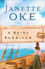 Bride for Donnigan (Women of the West Book #7) (Women of the West)