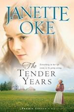 Tender Years (Prairie Legacy Book #1) (PRAIRIE LEGACY)