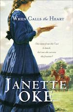 When Calls the Heart (Canadian West Book #1) (Canadian West)