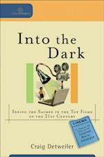 Into the Dark (Cultural Exegesis) (Cultural Exegesis)
