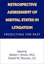 Retrospective Assessment of Mental States in Litigation