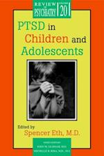 PTSD in Children and Adolescents (REVIEW OF PSYCHIATRY)