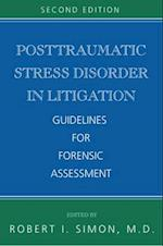 Posttraumatic Stress Disorder in Litigation