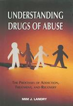 Understanding Drugs of Abuse af Landry