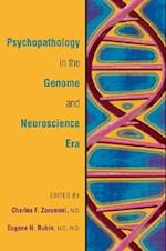 Psychopathology in the Genome and Neuroscience Era