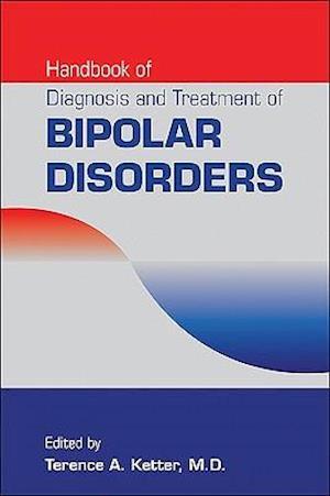 Handbook of Diagnosis and Treatment of Bipolar Disorders