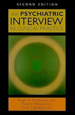 The Psychiatric Interview in Clinical Practice af Robert Michels, Roger A MacKinnon, Peter J Buckley