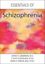 Essentials of Schizophrenia af Diana O Perkins, T Scott Stroup, Jeffrey A Lieberman