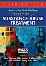 The American Psychiatric Publishing Textbook of Substance Abuse Treatment (American Psychiatric Publishing Textbook of Substance Abuse Treatment)