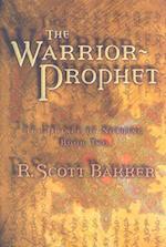 The Warrior Prophet af R. Scott Bakker