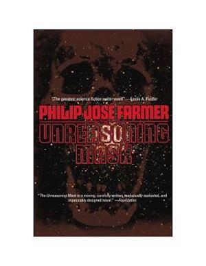 Bog, paperback The Unreasoning Mask af Philip Jose Farmer