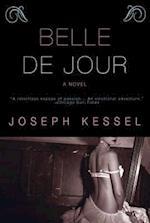 Belle De Jour af Joseph Kessel, Judith Thurman, Geoffrey Wagner