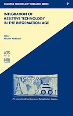 Integration of Assistive Technology in the Information Age (Assistive Technology Research Series, nr. 9)